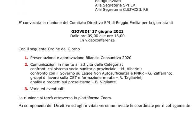 Convocata la riunione del Comitato Direttivo provinciale  dello SPI-CGIL – La riunione si terrà online su piattaforma zoom – Ai componenti e agli invitati del Comitato Direttivo verranno inviate le coordinate per il collegamento.