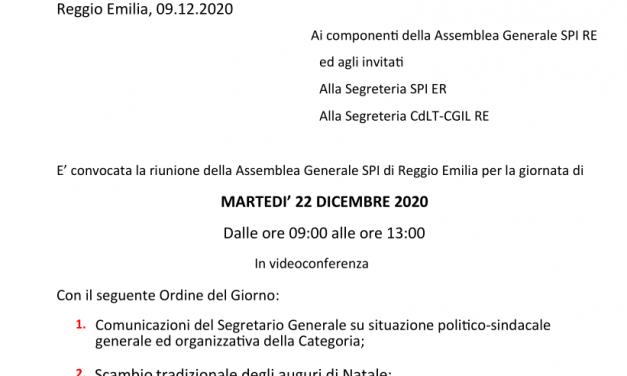 22 dicembre 2020 – Convocata, in video conferenza, la riunione dell'assemblea provinciale dello SPI-CGIL – Le coordinate per accedere alla piattaforma zoom sono state inviate ai singoli componenti e invitati dell'Assemblea