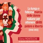 Evento online giovedì 25 marzo con Elena Montecchi – La lunga e faticosa marcia delle donne italiane per ottenere diritti, potere e libertà (1948-2021)