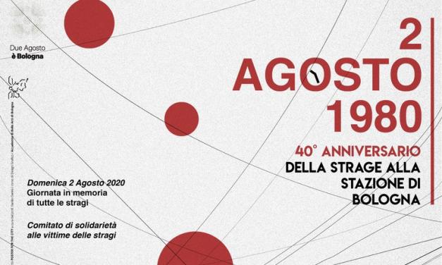 2 agosto 1988 – 2 agosto 2020 40° anniversario della strage di Bologna – Programma della manifestazione