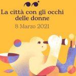 """Buon 8 marzo a tutte! L'iniziativa del Coordinamento Donne dello SPI di Reggio Emilia: """"La città con gli occhi delle donne"""""""