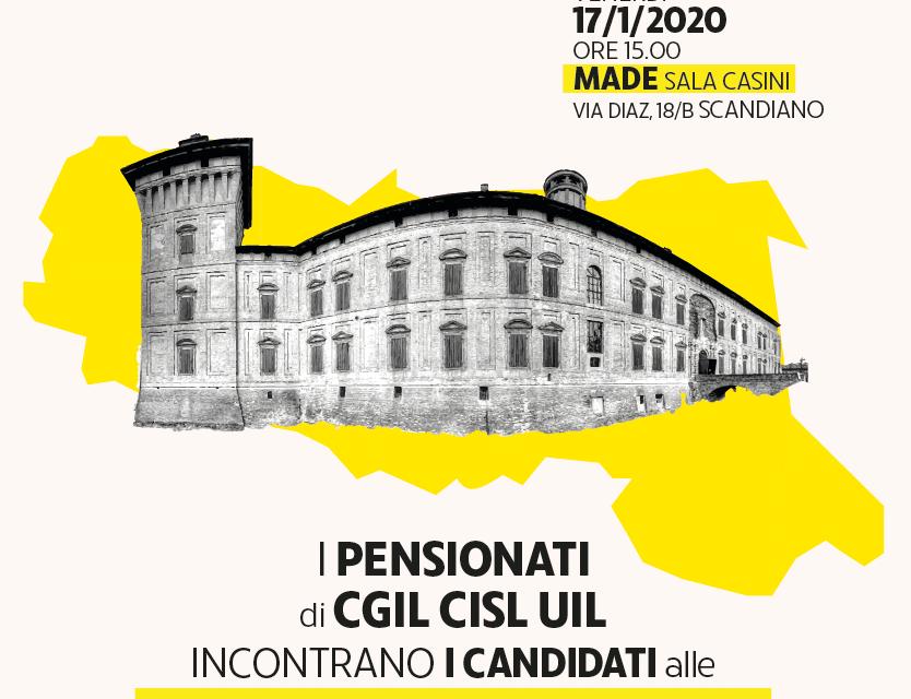 Scandiano – I pensionati, unitariamente incontrano i candidati alle elezioni regionali – Venerdì 17 gennaio 2020 – ore 15 – Made Sala Casini