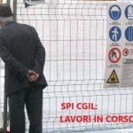 SPI CGIL : LAVORI IN CORSO – Lo Spi sta tornando!