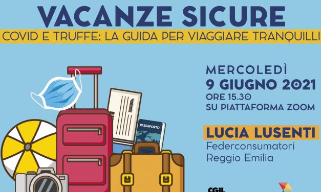 Vacanze serene nuova iniziativa dello SPI con Federconsumatori – Per le coordinate rivolgersi a Paola Guidetti