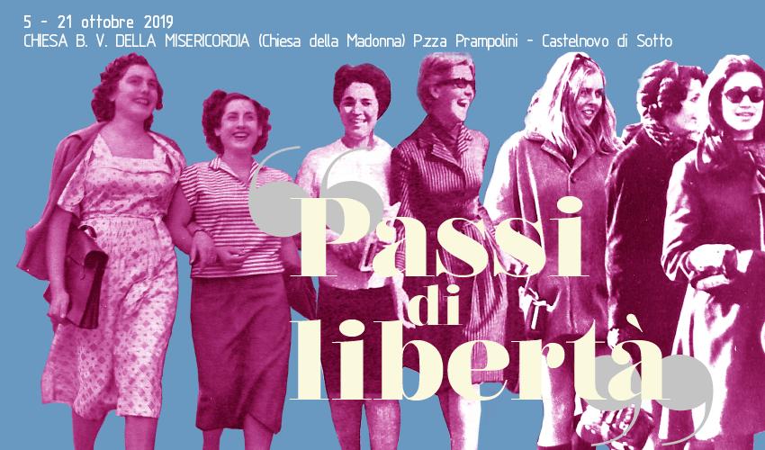 """Castelnuovo Sotto – 5-21 ottobre 2019 – Mostra """"Passi di libertà"""""""