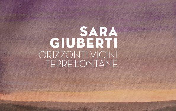 Lo SPI e l'arte – Sara Giuberti espone a Bibbiano – Locali della Camera del Lavoro   1 – 29 giugno 2019