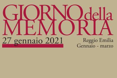 27 gennaio 2021 – Giornata della memoria – Il programma delle iniziative