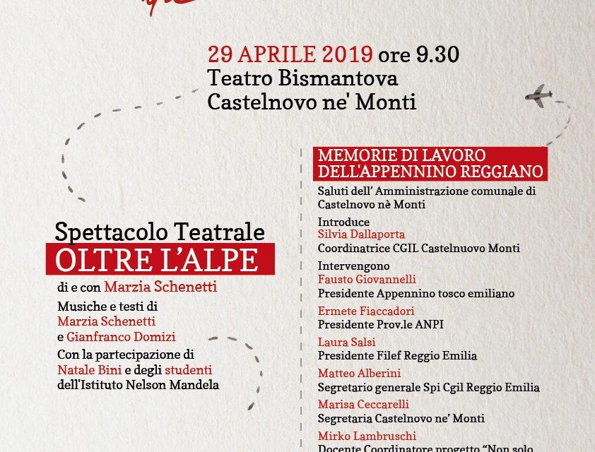 Oltre l'alpe – Memorie di lavoro dell'Appennino Reggiano – Spettacolo Teatrale a Castelnuovo – 29 aprile 2019