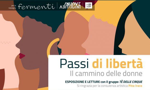 """Passi di libertà, il cammmino delle donne – Esposizione e letture con il gruppo """"Te' delle cinque"""""""
