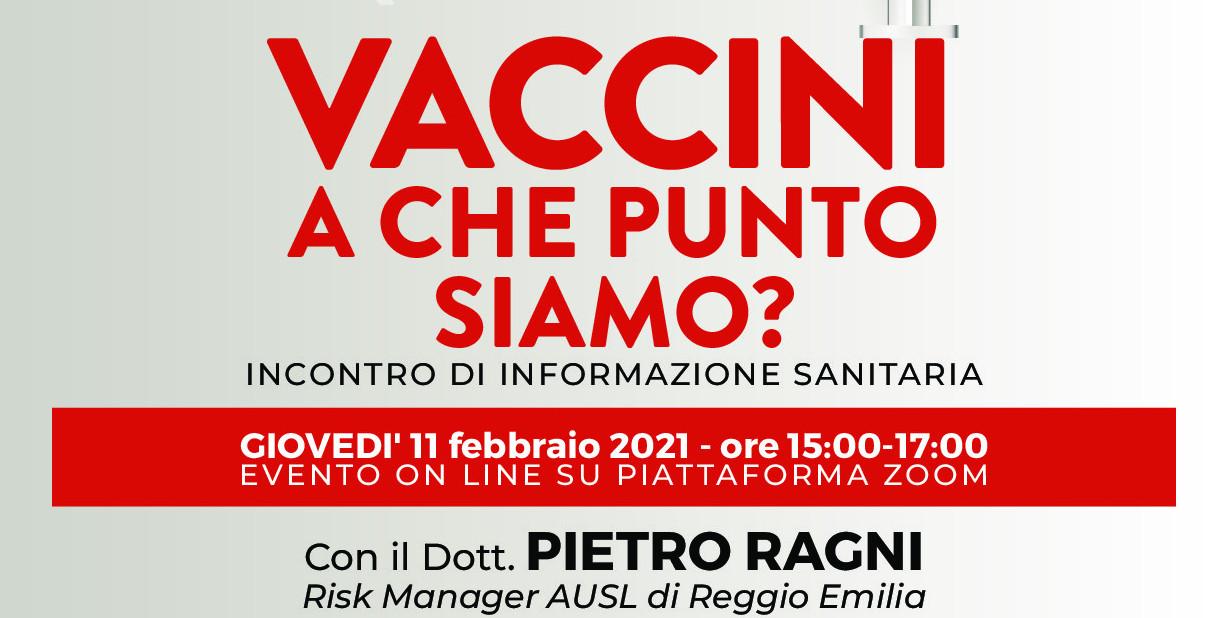 Vaccini, a che punto siamo? Incontro di formazione sanitaria, online, col dottor Pietro Ragni. Organizzata da SPI-CGIL e Auser